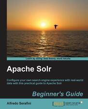 Apache Solr by Alfredo Serafini (2013, Paperback, New Edition)