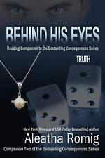 BEHIND HIS EYES: TRUTH, VOL. 2.5 by Aleatha Romig EROTIC CONTEMPORARY ~ 5 STARS!