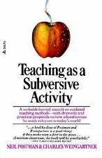 Teaching As a Subversive Activity by Neil Postman (1971, Paperback)