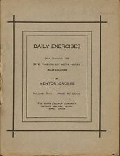 Daily Exercises by Mentor Crosse- Vol.II - 1909