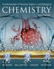 Fundamentals of General, Organic, and Biological Chemistry by John E. McMurry.