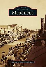 Images of America Ser.: Mercedes by Beatrice de León Edwards EdD (2014,...
