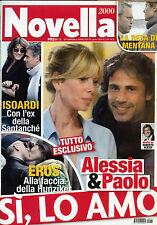 NOVELLA 2000 N°15- 10/ APR/2014 * Alessia & Paolo SI, LO AMO * EROS RAMAZZOTTI