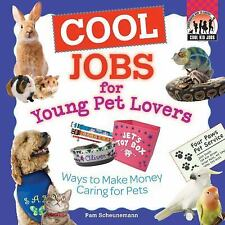 Cool Jobs for Young Pet Lovers: Ways to Make Money Caring for Pets (Checkerboard