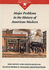 Major Problems in the History of American Workers (Major Problems in A-ExLibrary