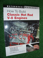 How to Build Classic Hot Rod V-8 V8 Engines Manual Ford FLAT 60hp CHEVY 348 409