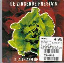 De Zingende Fresia s-Sla Je Arm Om Me Heen cd single