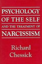 Psychology of the Self and the Treatment of Narcissism Chessick, Richard D. Pap