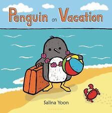 Penguin: Penguin on Vacation by Salina Yoon (2015, Board Book)