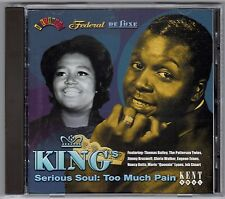 King's Serious Soul:  Too Much Pain / Kent