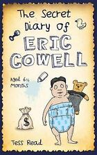 The Secret Diary of Eric Cowell, Tess Read, Very Good condition, Book