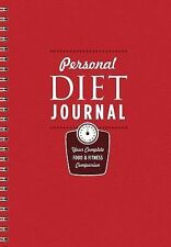 Personal Diet Journal : Your Complete Food and Fitness Companion (2014, Spiral)