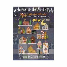 Welcome to the North Pole : Santa's Village in Applique by Linda Jenkins and...