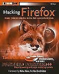 Hacking Firefox: More Than 150 Hacks, Mods, and Customizations (Extrem-ExLibrary