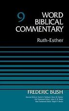 Ruth-Esther, Volume 9 (Word Biblical Commentary)
