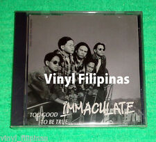 PHILIPPINES:IMMACULATE - Too Good To Be True CD ALBUM,OPM,PINOY ROCK,ALTERNATIVE