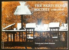The Sketching Society 1799 - 1851 Book London Victoria and Albert Museum 1971