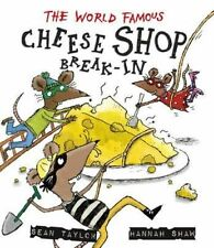 Le célèbre fromage shop break-en par sean taylor (paperback, 2016)