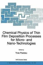 Nato Science Series II Ser.: Chemical Physics of Thin Film Deposition...