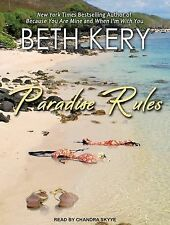 Paradise Rules by Beth Kery (2014, MP3 CD, Unabridged)
