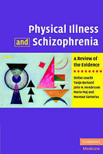 Physical Illness and Schizophrenia: A Review of the Evidence, Sartorius, Norman,