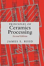 Principles of Ceramics Processing, 2nd Edition, Reed, James S., Very Good Book