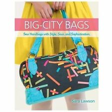 BIG-CITY BAGS COMPLETE PATTERN HOW TO GUIDE - SARA LAWSON~Excellent Condition
