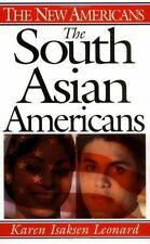 The South Asian Americans (The New Americans) by Leonard, Karen