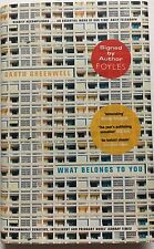 GARTH GREENWELL - WHAT BELONGS TO YOU HAND SIGNED BOOK  AUTOGRAPHED