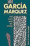 Garcia Marquez: The Man and His Work Bell-Villada, Gene H. Paperback