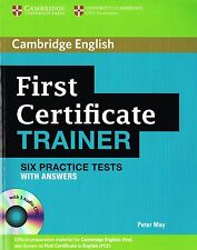 Cambridge FIRST CERTIFICATE FCE TRAINER Six Practice Tests WITH ANSWERS +CDs NEW