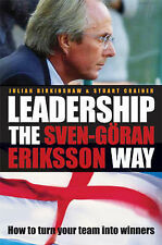 Leadership the Sven-Goran Eriksson Way: How to Turn Your Team into Winners, Crai