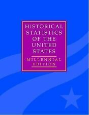 The Historical Statistics of the United States Set (2006, Hardcover / Hardcover)