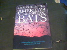 America's Neighborhood Bats : Understanding and Learning to Live in Harmony s7