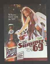 """Schlitz Beer Posters - """"Classic 1960's Formula""""- Summer of '69- 40th Anniversary"""