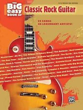 The Big Easy Book of Classic Rock Guitar Sheet Music 59 Songs by 46 Le 000322179