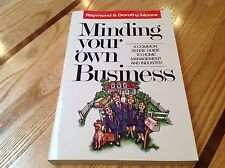 MINDING YOUR OWN BUSINESS By Raymond & Dorothy Moore HOME MANAGEMENT & INDUSTRY
