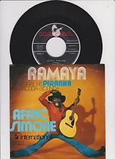 """7 """" Single von Afric Simone  Ramaya + Piranha  Zustand sehr gut"""