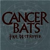 Cancer Bats - Hail Destroyer (2008)  CD  NEW  SPEEDYPOST