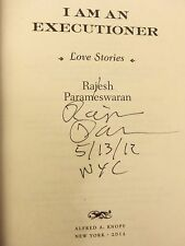 """I Am An Executioner by Rajesh Parameswaran """"Signed, Dated & NYC"""" 2012 HB 1ST/1ST"""