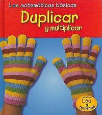 Duplicar y multiplicar (Heinemann Lee Y AprendeHeinemann Read and Learn) (Spanis