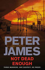 Not dead enough by Peter James ~ hardback ~ 44
