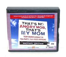 BOOK/AUDIOBOOK CD Michael Graham Tea Party THAT'S NO ANGRY MOB, THAT'S MY MOM