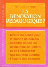 QU'EST-CE-QUE LA RENOVATION PEDAGOGIQUE ? LEIF -  FERNAND NATHAN