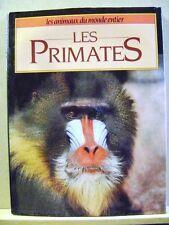 Livre Les primates les animaux du monde entier  /T36