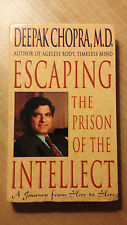 Escaping the Prison of the Intellect : A Journey from Here to Here (store#4739)