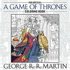 The Official A Game of Thrones Coloring Book An Adult Coloring Book A Song of...