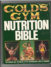 GOLD'S GYM NUTRITION BIBLE muscle bodybuilding book/Bill Reynolds