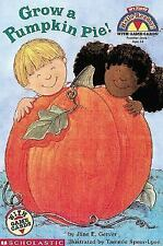 Grow a Pumpkin Pie! with Cards (My First Hello Reader!) Gerver, Jane E. Paperba