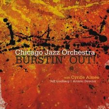 Burstin Out! - Chicago Jazz Orchestra With Cyrille Aimee (2013, CD NEUF)